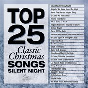 Top 25 classic christmas - silent night cover image