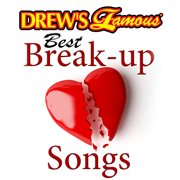 Drew's famous best break-up songs cover image