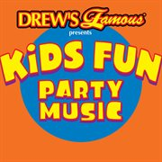 Drew's famous presents kids fun party music cover image