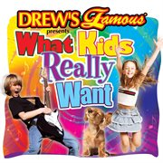Drew's famous presents what kids really want cover image