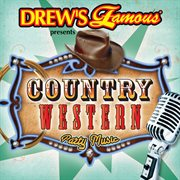 Drew's famous presents country western party music cover image