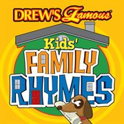 Drew's famous kids family rhymes cover image