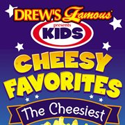 Drew's famous presents kids cheesy favorites cover image