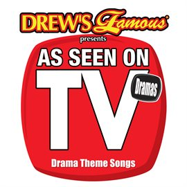 Cover image for Drew's Famous Presents As Seen On TV: Drama Theme Songs