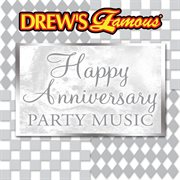 Drew's famous happy anniversary party music cover image