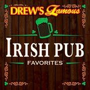 Drew's famous irish pub favorites cover image