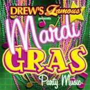 Drew's famous presents mardi gras party music cover image