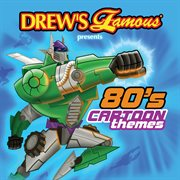 Drew's famous presents 80's cartoon themes cover image