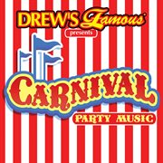 Drew's famous presents carnival games party music cover image