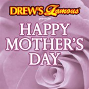 Drew's famous presents happy mother's day cover image