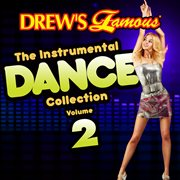 Drew's famous the instrumental dance collection (vol. 2). Vol. 2 cover image