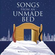 Songs from an unmade bed cover image