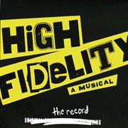 High fidelity: a musical cover image