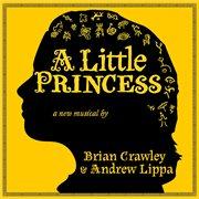 A Little Princess (original Cast Recording)