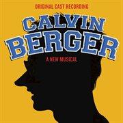 Calvin Berger (original Cast Recording)