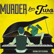 Murder for Two (original Cast Recording)