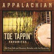 Appalachian Toe Tappin' Favorites