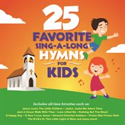 25 favorite sing-a-long hymns for kids cover image