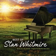 Best of Stan Whitmire : solo piano performances cover image