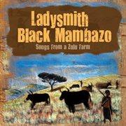 Songs from a Zulu farm