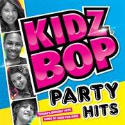 Kidz Bop Party Hits