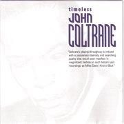 Timeless John Coltrane