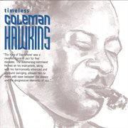 Timeless Coleman Hawkins