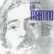Timeless Pat Martino