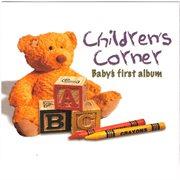 Children's Corner: Baby's First Album