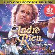 Andre Rieu in Wonderland (collector's Edition)