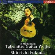 "Takemitsu: guitar works ""in memoriam"" cover image"