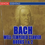 Bach: well-tempered clavier, books 1 & 2 cover image