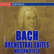 Bach: Orchestral Suites Nos. 1 - 3