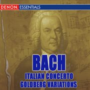 J. s. bach: italian concerto - goldberg variations cover image