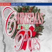 Christmas at the pops cover image