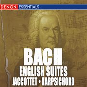 Js bach: complete english suites for harpsichord cover image
