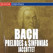 J.s. bach: preludes and sinfonias cover image