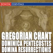 Gregorian chant: dominica pentecostes - domina resurrectionis cover image