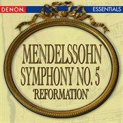 Mendelssohn: symphony no. 5 'reformation' cover image