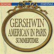 Gershwin: An American in Paris - Summertime