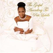 The gospel according to Patti Labelle cover image