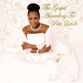 Cover image for The Gospel According To Patti Labelle