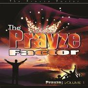 The Prayze Factor (volume 1)