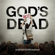 God's not dead the motion picture soundtrack cover image