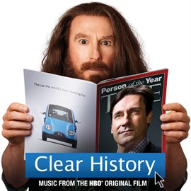 Cover image for Clear History (Music From The HBO® Original Film)
