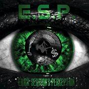 E.s.p. (erick Sermon's Perception)