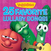 25 favorite lullaby songs! cover image