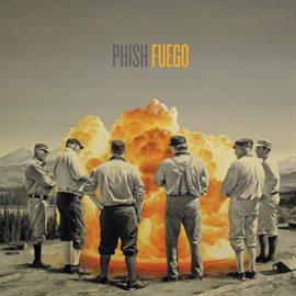 Fuego / Phish