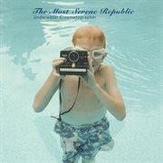 Underwater cinematographer cover image