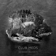Club meds cover image